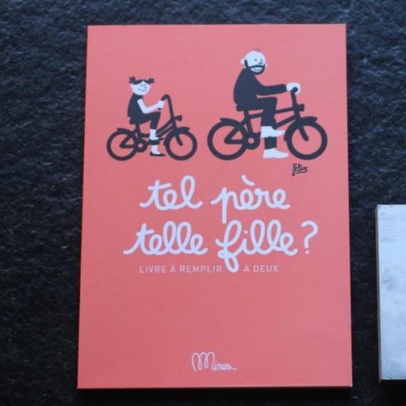 Cahier d'activités Tel père, telle fille - Edition MINUS - leli