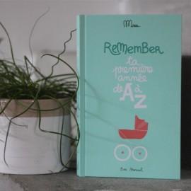 Remember, ta 1ère année de A à Z - Editions Minus - leli