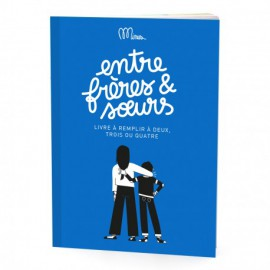Cahier d'activités Entre frères et soeurs